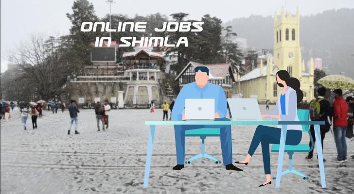 Online Jobs in Shimla