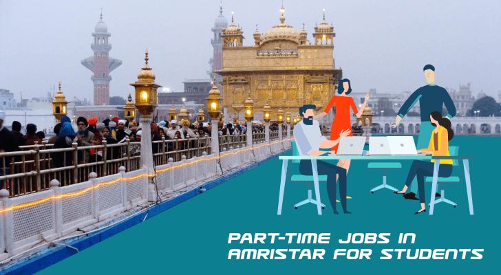 Part-Time Jobs in Amritsar For  Student