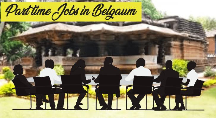 Part-Time Jobs in Belgaum