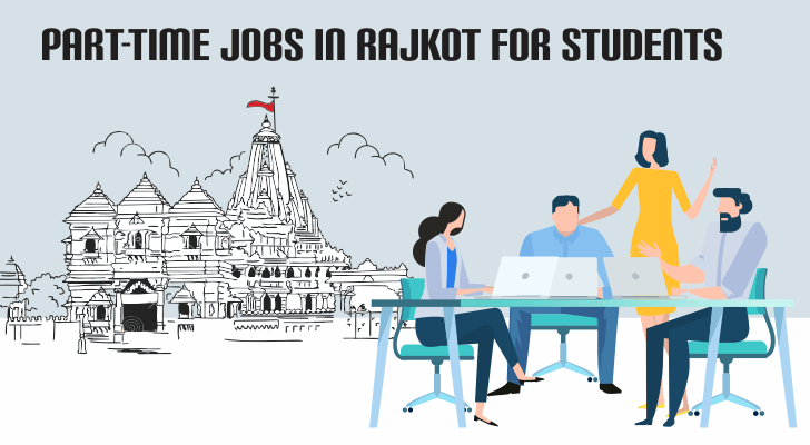 Part-Time Jobs in Rajkot For Students