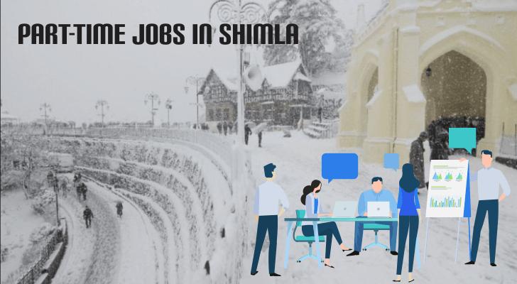 Part-Time Jobs in Shimla