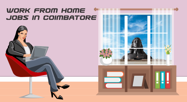 Work From Home Jobs in Coimbatore