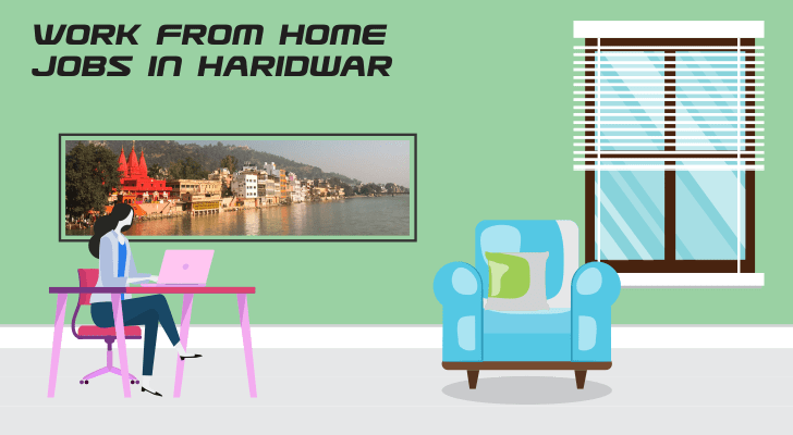 Work From Home Jobs in Haridwar