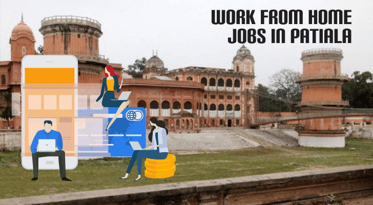 Work From Home Jobs in Patiala