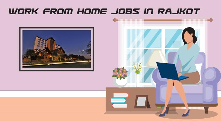 Work From Home Jobs in Rajkot
