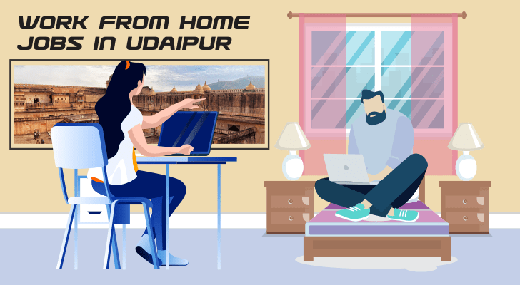 Work From Home Jobs In Udaipur