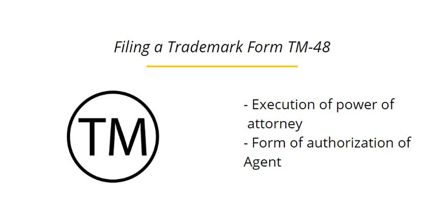 Filing a Trademark Form TM-48