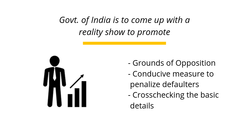 Govt. of India is to come up with a reality show to promote entrepreneurship