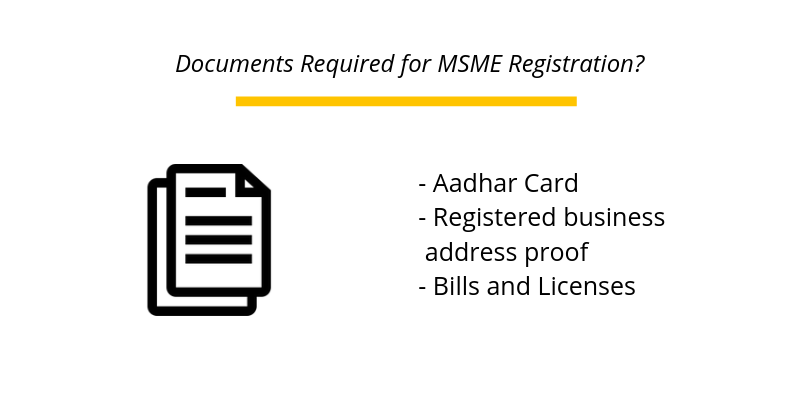 Documents Required for MSME Registration?
