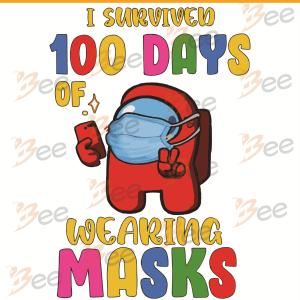 I Survived 100 Days Wearing Masks Svg, Trending Svg, 100 Days Of
