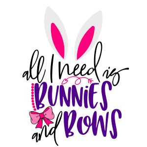All I need is bunnies and bows mockup