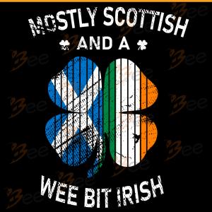 Scottish Wee Bit Irish Svg, Trending Svg, St Patrick Day Svg, St