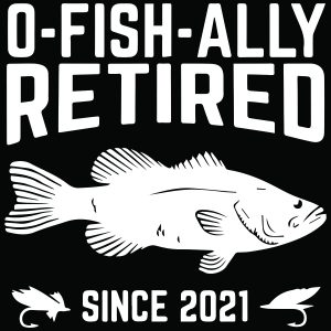 Officially Retired O Fish Ally Funny Retirement Fishing mockup
