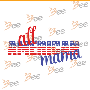All american mama svg, mothers day svg, mom svg, mom gift, gift for