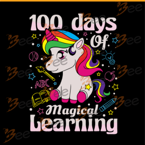 100 days of magical learning,unicron svg,back to school, hello