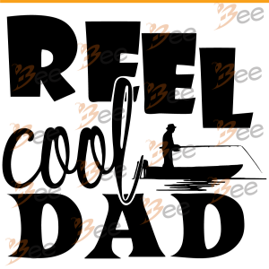Fisherman Reel Cool Dad Svg, Fishing Svg, Fishing Fathers Day Gift