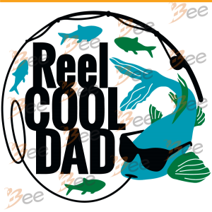 Fishing Reel Cool Dad Svg, Fishing Svg, Fishing Fathers Day Gift Svg,