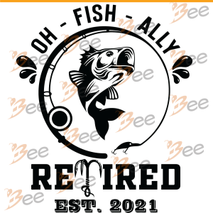 Oh Fish Ally Retired 2021 Svg, Fishing Svg, Fish Svg, Ally Svg,