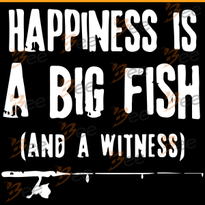 Happiness Is A Big Fish And A Witness Svg, Fishing Svg, Happiness