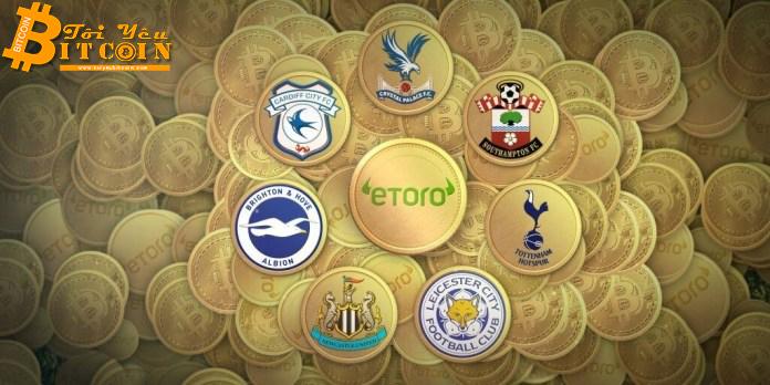 Logo của bảy câu lạc bộ hàng đầu giải Ngoại hạng Anh bắt tay với eToro lần này