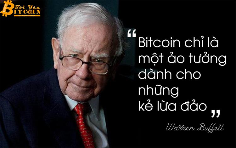 """Warren Buffett: Bitcoin chỉ là một """"ảo tưởng"""" dành cho những kẻ lừa đảo"""