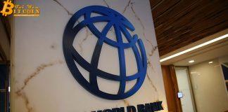 Ngân hàng Thế giới World Bank: Thực tế Blockchain không như những gì quảng cáo đồn thổi