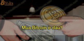 Mua Bitcoin ở đâu?