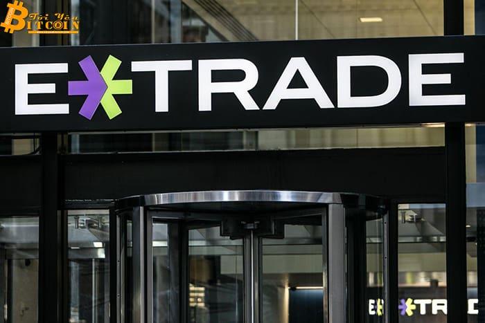 Nền tảng đầu tư chứng khoán E*Trade sắp sửa hỗ trợ giao dịch tiền điện tử