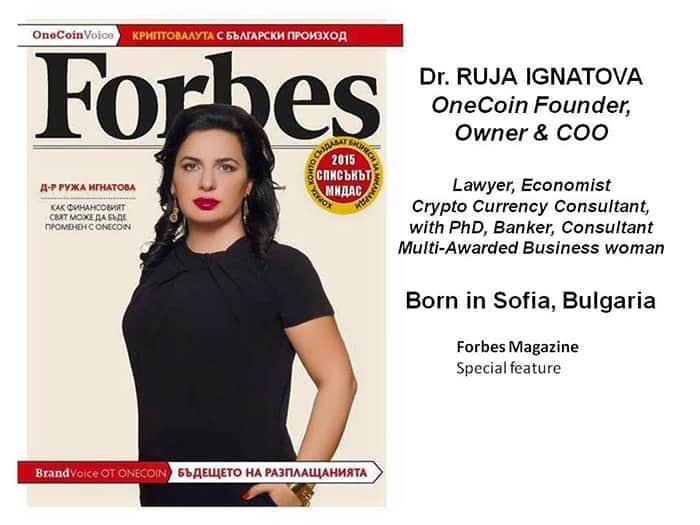 Ruja trên tạp chí Forbes càng làm cho lời nói của bà được tin tưởng hơn.