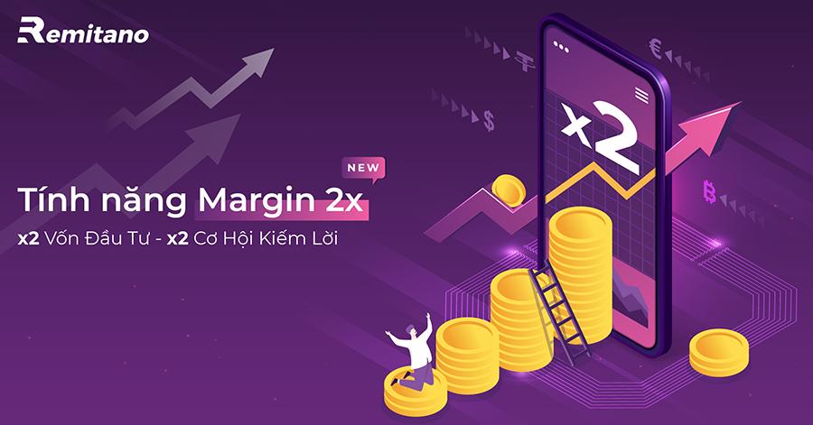 Margin 2x của Remitano: Xua tan nỗi lo về vốn đầu tư và kiểm soát lợi nhuận trade coin