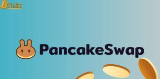 PancakeSwap trở thành dự án tỷ đô đầu tiên trên Binance Smart Chain