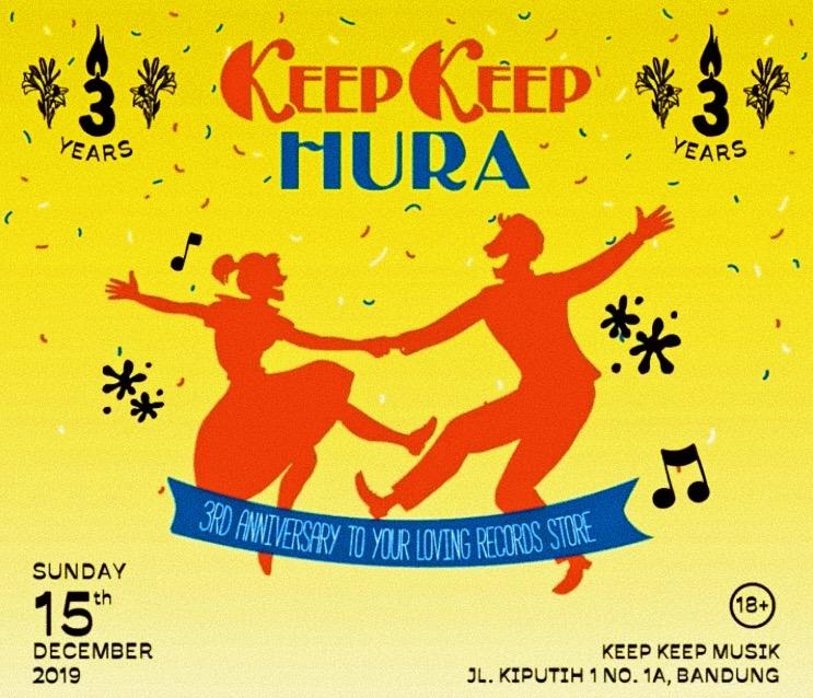 KEEP KEEP HURA RECAP – KEEPKEEP MUSIK 3RD ANNIVERSARY