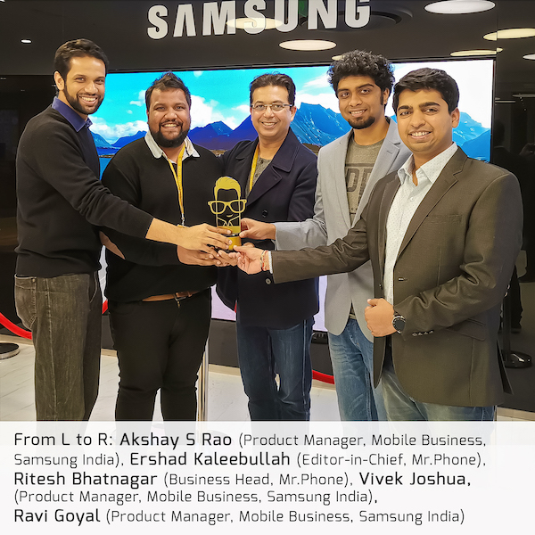 Akshay S Rao - Product Manager, Mobile Business, Samsung India, Vivek Joshua - Product Manager, Mobile Business, Samsung India, Ravi Goyal - Product Manager, Mobile Business, Samsung India