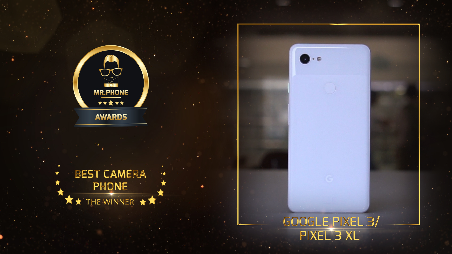 Mr. Phone Best Camera Phone 2018 - Google Pixel 3 XL