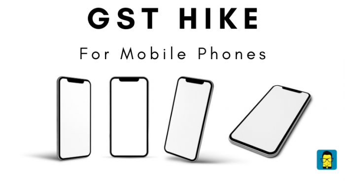 Smartphones GST Hike - Feature Image