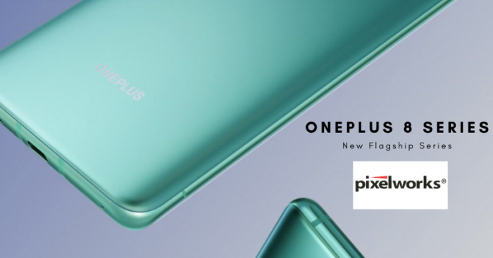 OnePlus 8 Series Pixelworks - Feature Image
