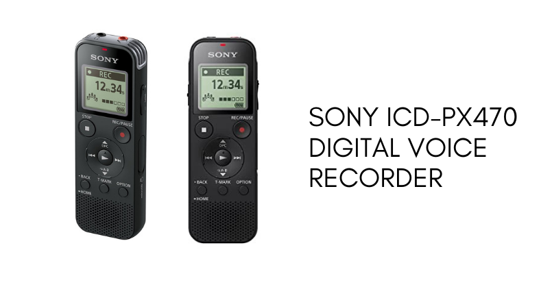 Sony ICD-PX470 digital voice recorder- Feature Image