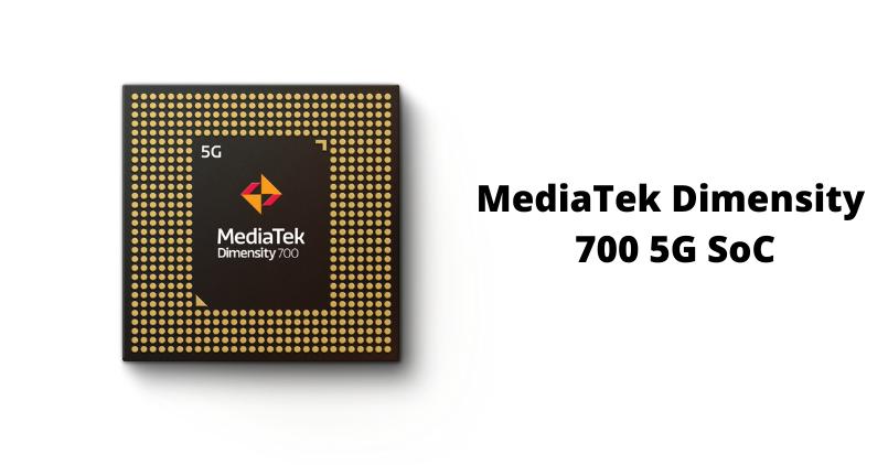 MediaTek Dimensity 700 5G SoC